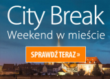 CITY BREAK - Weekend w mieście z rabatem do 47%